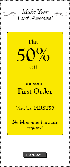 Flat 50% Off on your first order | Voucher: FIRST50